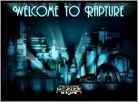 Bioshock, Welcome to Rapture